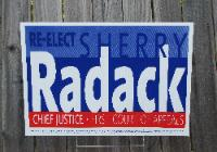 Justice Sherry Radack 2010 Justicial Re-election campaign sign