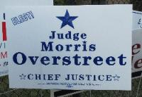 Morris Overstreet campaign sign in 2010 race for chief justice, First Court of Appeals in Houston